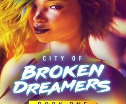 City of Broken Dreamers: Book One Pc Game